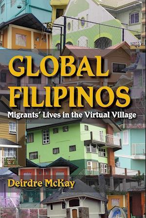 Global Filipinos af Deirdre McKay