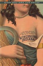 Winesburg, Indiana af Michael Martone