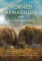 Horned Armadillos and Rafting Monkeys (Life of the Past)