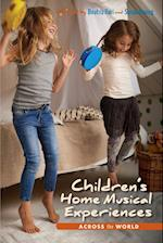 Childrenas Home Musical Experiences Across the World (Counterpoints: Music and Education)