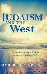 Judaism and the West (New Jewish Philosophy and Thought)