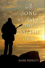 A Song to Save the Salish Sea (Music Nature Place)