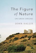 The Figure of Nature (Studies in Continental Thought (Paperback))