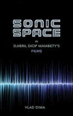 Sonic Space in Djibril Diop Mambety's Films af Vlad Dima