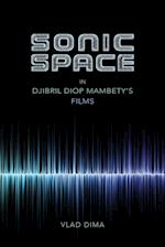 Sonic Space in Djibril Diop Mambety's Films af Vlad Dima