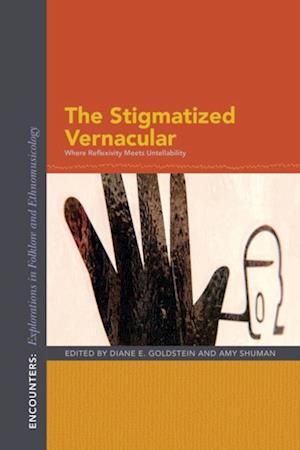 Stigmatized Vernacular