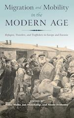 Migration and Mobility in the Modern Age af Anika Walke