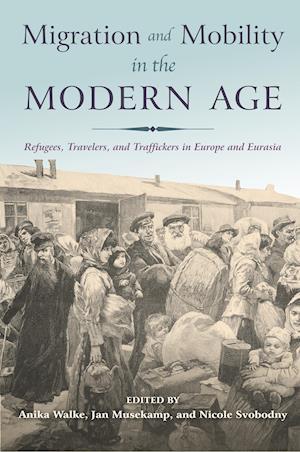 Bog, paperback Migration and Mobility in the Modern Age af Anika Walke