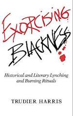 Exorcising Blackness af Trudier Harris