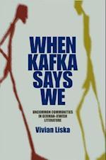 When Kafka Says We af Vivian Liska