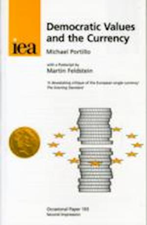 Democratic Values and the Currency af Michael Portillo