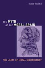 The Myth of the Moral Brain af Harris Wiseman