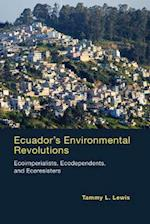 Ecuador's Environmental Revolutions