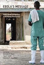 Ebola's Message (Basic Bioethics)