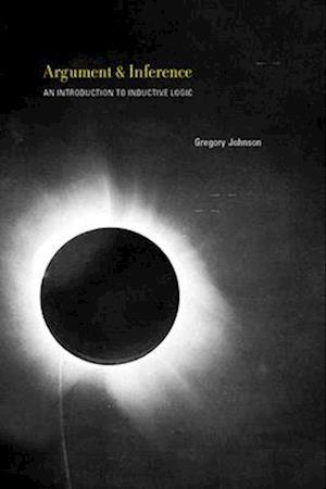Bog, hardback Argument and Inference af Gregory Johnson
