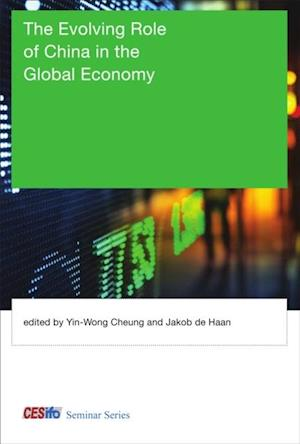 Evolving Role of China in the Global Economy af Yin-Wong Cheung