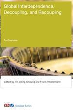 Global Interdependence, Decoupling, and Recoupling af Yin-Wong Cheung