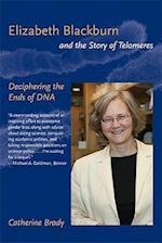 Elizabeth Blackburn and the Story of Telomeres af Catherine Brady