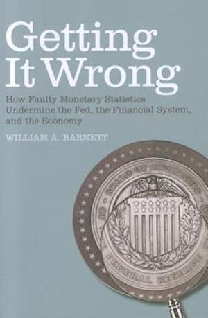 Getting it Wrong af William A Barnett, Apostolos Serletis