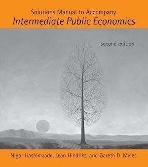 Solutions Manual to Accompany Intermediate Public Economics af Nigar Hashimzade
