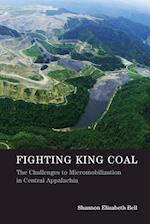 Fighting King Coal af Shannon Elizabeth Bell