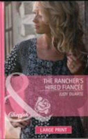 The Rancher's Hired Fiance af Judy Duarte