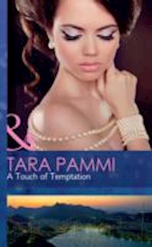 A Touch of Temptation af Tara Pammi