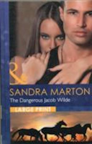 The Dangerous Jacob Wilde af Sandra Marton