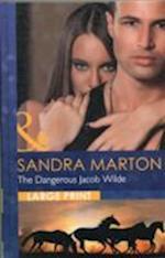 The Dangerous Jacob Wilde af Sandra Marton