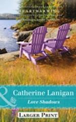 Love Shadows (Shores of Indian Lake, Book 1) af Catherine Lanigan