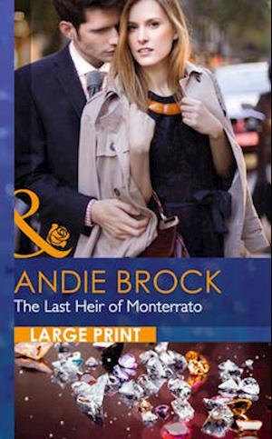 The Last Heir of Monterrato af Andie Brock