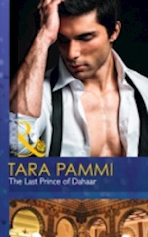 The Last Prince of Dahaar af Tara Pammi