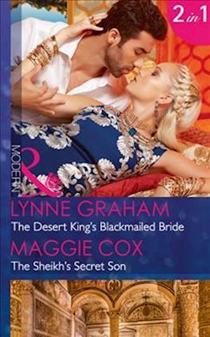 Bog, paperback The Desert King's Blackmailed Bride: the Desert King's Blackmailed Bride / the Sheikh's Secret Son (Mills & Boon Modern) (Brides for the Taking, Book 1) af Lynne Graham