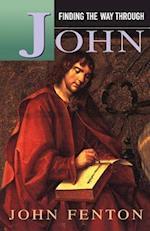 Finding the Way Through John af John Fenton