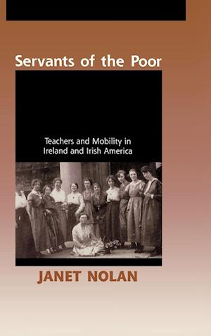 Servants of the Poor af Nolan, Janet Nolan