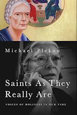Saints as They Really Are af Michael Plekon
