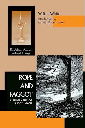 Rope & Faggot af Walter White