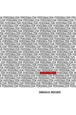 Personalism af Emmanuel Mounier