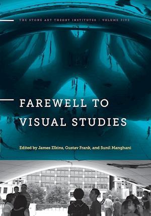 Bog, paperback Farewell to Visual Studies af Gustav Frank