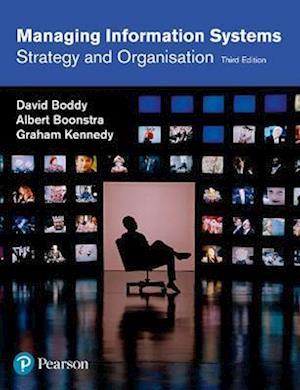 Managing Information Systems af David Boddy, Graham Kennedy, Albert Boonstra