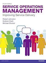 Service Operations Management af Graham Clark, Michael Shulver, Robert Johnston