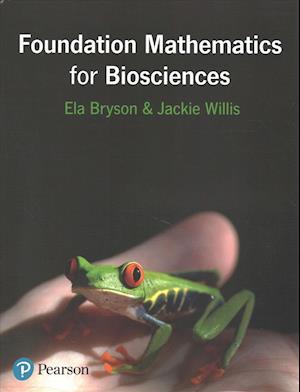 Foundation Mathematics for Biosciences With MyMathLab af Jackie Willis