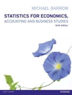 Statistics for Economics, Accounting and Business Studies with MyMathLab Global Access Card af Michael Barrow