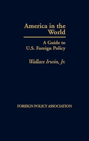 America in the World af Wallace Irwin