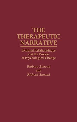 The Therapeutic Narrative af Barbara Almond