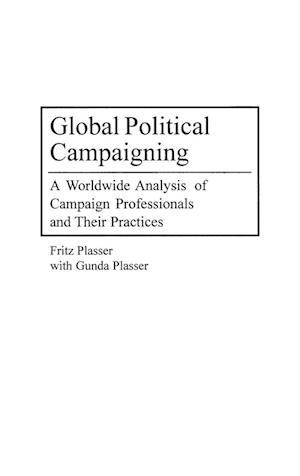 Global Political Campaigning af Fritz Plasser