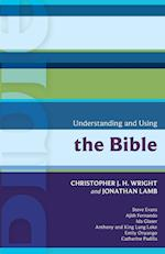 Understanding and Using the Bible af Chris Wright