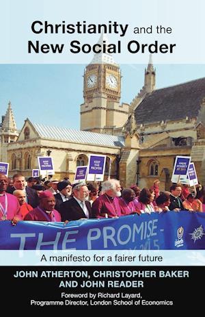 Christianity and the New Social Order af Christopher Baker, John Reader, John Atherton
