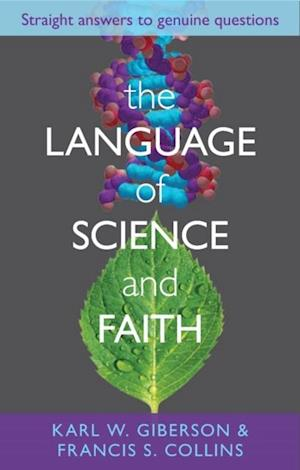 Language of Science and Faith af Francis Collins