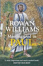 Meeting God in Paul af Rowan Williams